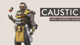 Image for Apex Legends Caustic guide [Season 7]: abilities, hitbox, tips and tricks