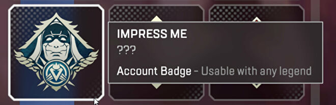 """A screenshot of the """"Impress Me"""" badge in Apex Legends, given to players who complete the holo spray challenge."""