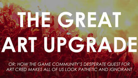 Image for The Great Art Upgrade: Overlooked Bits Of Art/Gaming