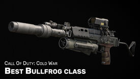 Image for Best Bullfrog class in Cold War: best Bullfrog loadout (plus Gunfighter)