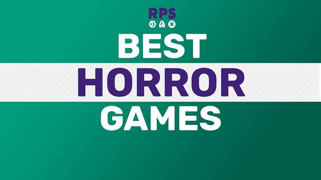 The 25 best horror games on PC