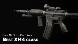 Image for Best XM4 class in Cold War: best XM4 loadout (plus Gunfighter)