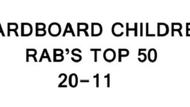 Image for Cardboard Children – Rab's Top 50 (20-11): The Video
