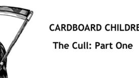 Image for Cardboard Children: The Cull Part One