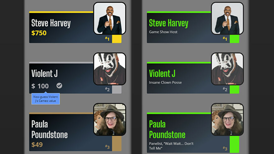 Guessing the Cameo prices of Steve Harvey, Violent J, and Paula Poundstone in a Comparatively Famous screenshot.