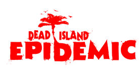 Image for OK Then: Deep Silver Making A Dead Island MOBA
