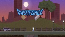 Image for Now I Want To Play Dustforce A Lot
