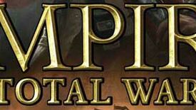 Image for Empire: Total War, An Interview