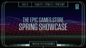 A banner with dates and times for the Epic Games Store Spring Showcase stream.