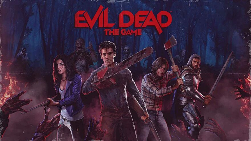 Key art for Evil Dead: The Game showing a younger Ash Williams, feat. chainsaw hand, alongside other favourite characters from the franchise. Zombie arms are visible reaching for them from off screen.
