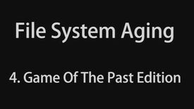 Image for File System Aging 4 - Game Of The Past Edition