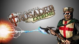 Image for Have You Played… Stronghold: Crusader Extreme?