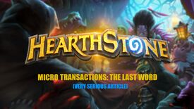 Image for Micro transactions in Hearthstone: the last word