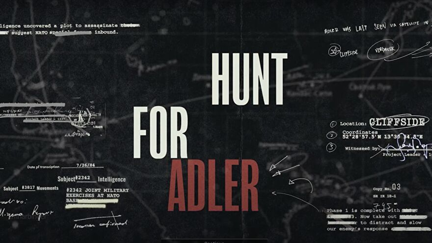 The words 'Hunt for Adler' on the background of a blueprint with intel about Adler's location.