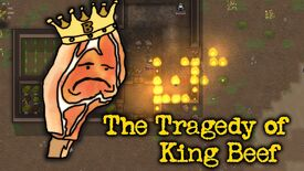 Image for The Tragedy of King Beef - a RimWorld: Royalty story, part one of two
