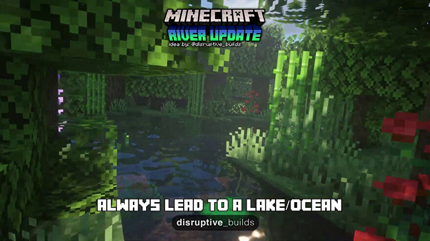 A lush river in the Minecraft River Update fan concept video by Disruptive Builds.