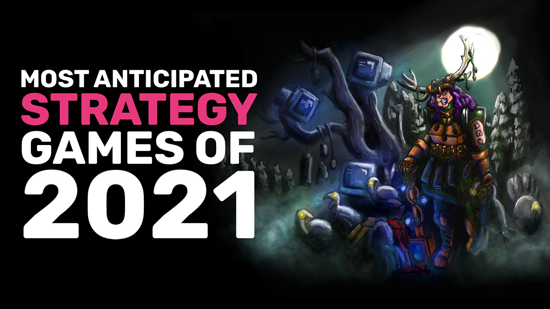 Our most anticipated strategy games of 2021