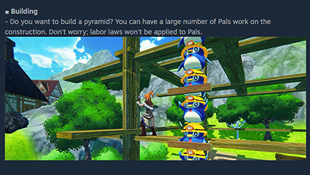 Palworld's Steam page notes 'Don't worry; labor laws won't be applied to Pals.'