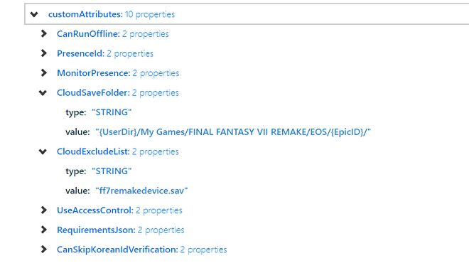 """Product page database info from EpicData. Under a heading for """"CloudSaveFolder"""" is a value entry with a file directory which includes """"Final Fantasy VII Remake"""". Under the heading """"CloudExcludeList"""" is a value listed as """"ff7remakedevice.sav""""."""