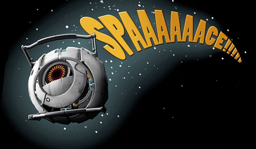 """A picture of one of Portal 2's GladOS cores, with the text """"Spaaaaaaaace!"""" trailing behind them."""