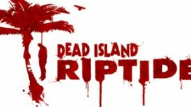 Image for Dead Island: Riptide Is Coming For Your Brains