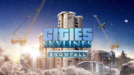 Image for Brrrrr! Watch Cities: Skylines Expansion Snowfall Trailer