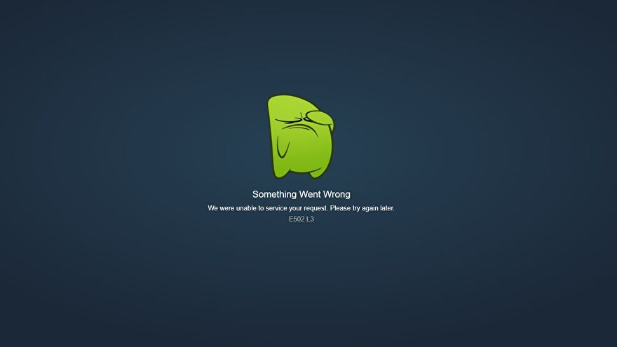 A green monster holds his face in his hand as a message declares that Steam is currently down.