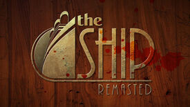 Image for The Ship: Remasted Cruises Into Early Access