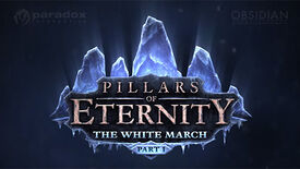 Image for The White March Is Pillars Of Eternity's First Expansion