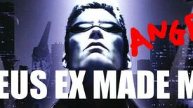 Image for Tom Chick: The Man Who Hated Deus Ex