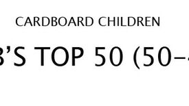 Image for Cardboard Children - Rab's Top 50 (50-41): The Video